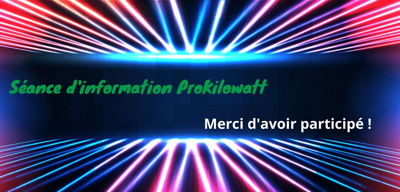 Franc succès pour les webinaires ProKilowatt